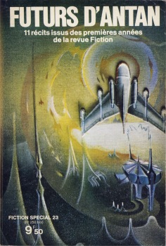 Fiction spécial n° 23 : Futurs d'Antan