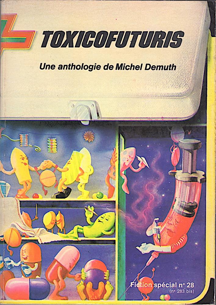 Fiction spécial n° 28 : Toxicofuturis