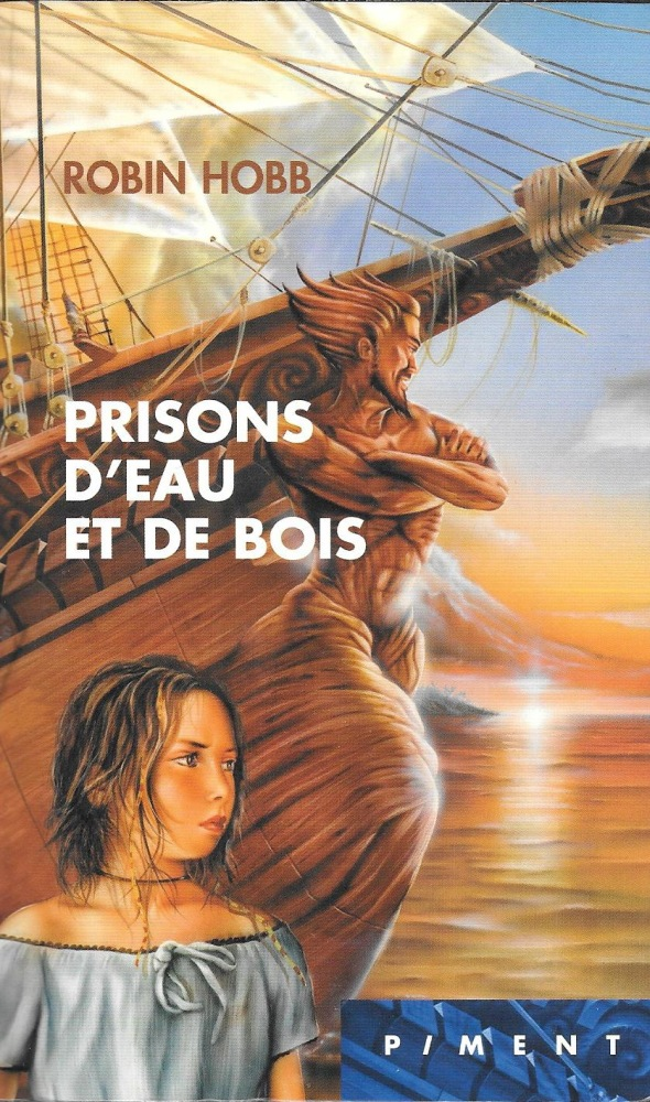 Prisons d'eau et de bois