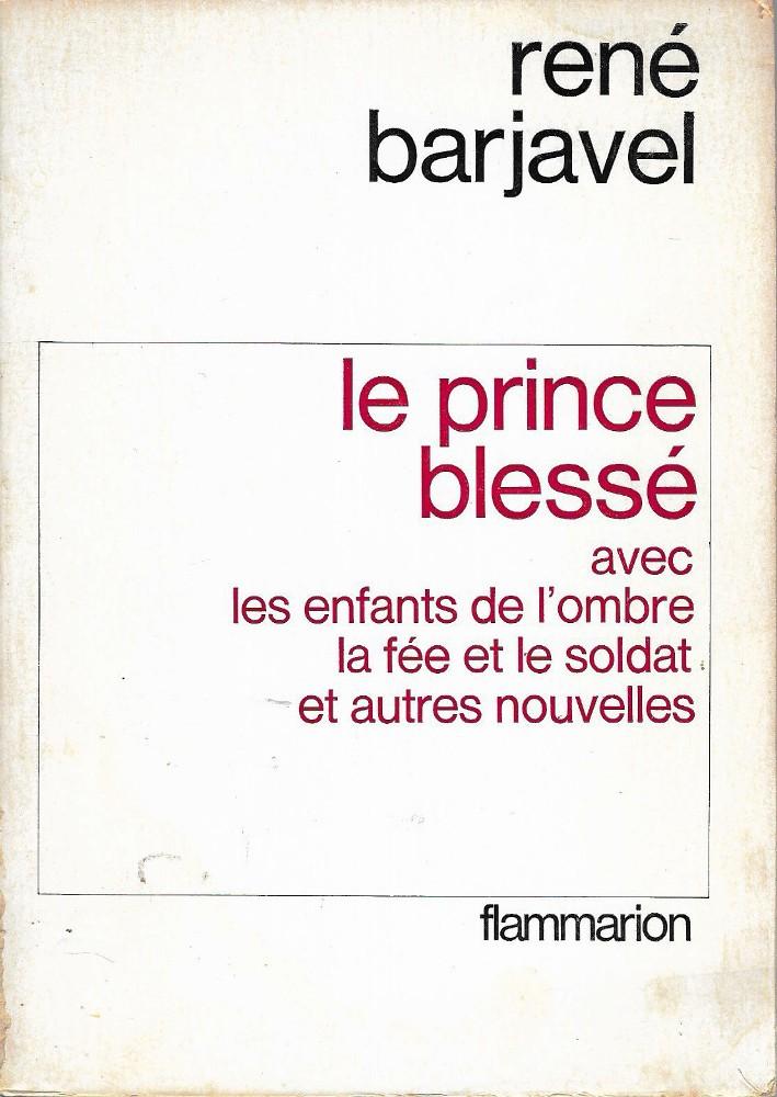 Le Prince blessé