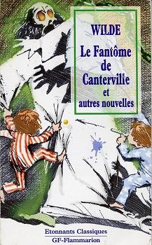 Le Fantôme de Canterville et autres contes