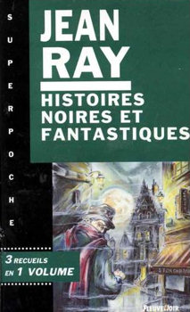 Histoires noires et fantastiques