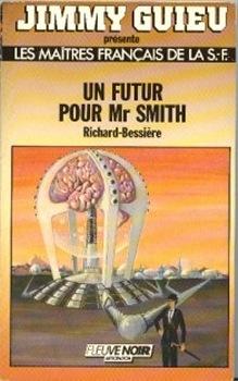 Un futur pour Mr Smith