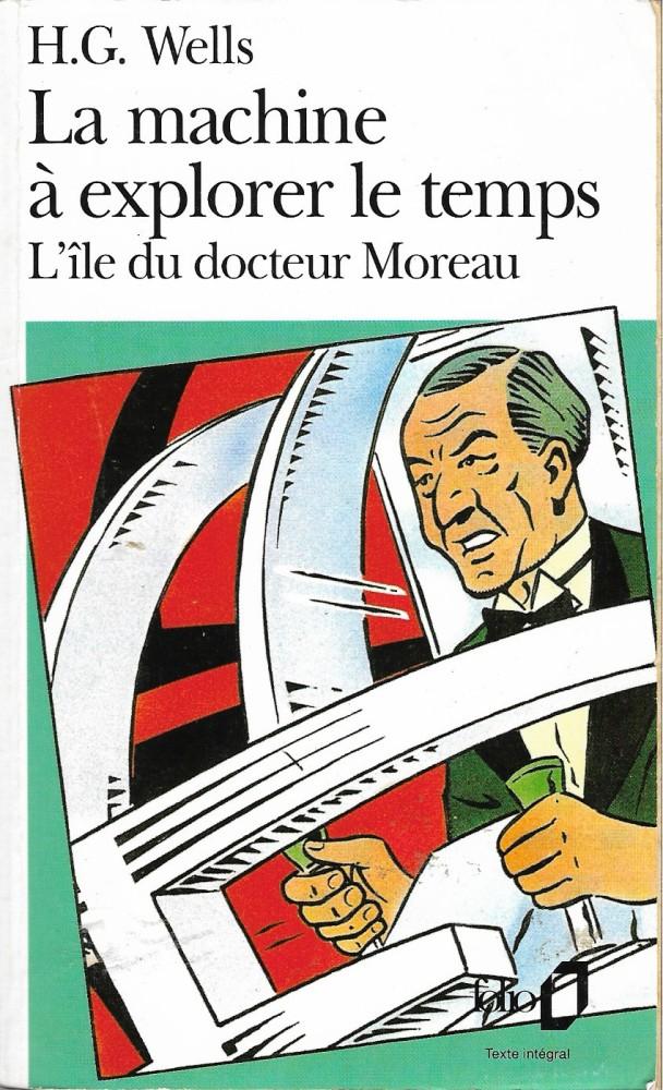 La Machine à explorer le temps suivi de L'île du docteur Moreau