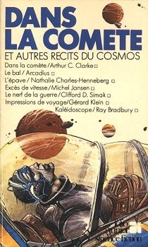 Dans la comète et autres récits du cosmos