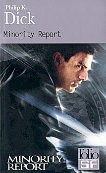 Minority Report (et autres récits)