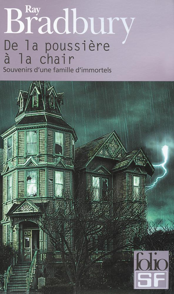De la poussière à la chair - Souvenirs d'une famille d'immortels