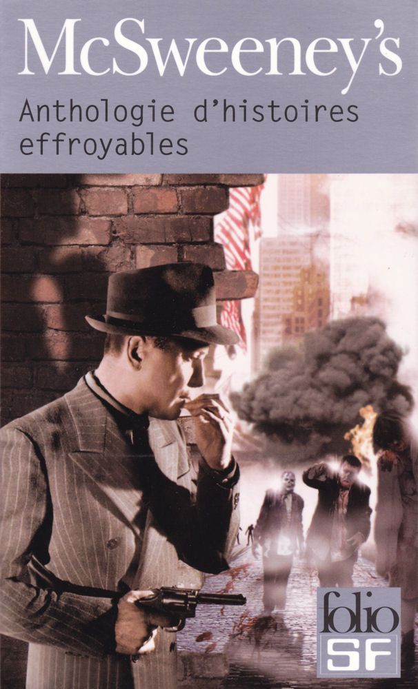 McSweeney's Anthologie d'histoires effroyables