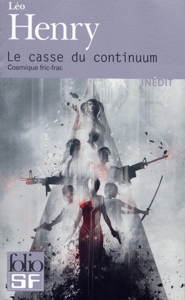 Le Casse du continuum - Cosmique fric-frac
