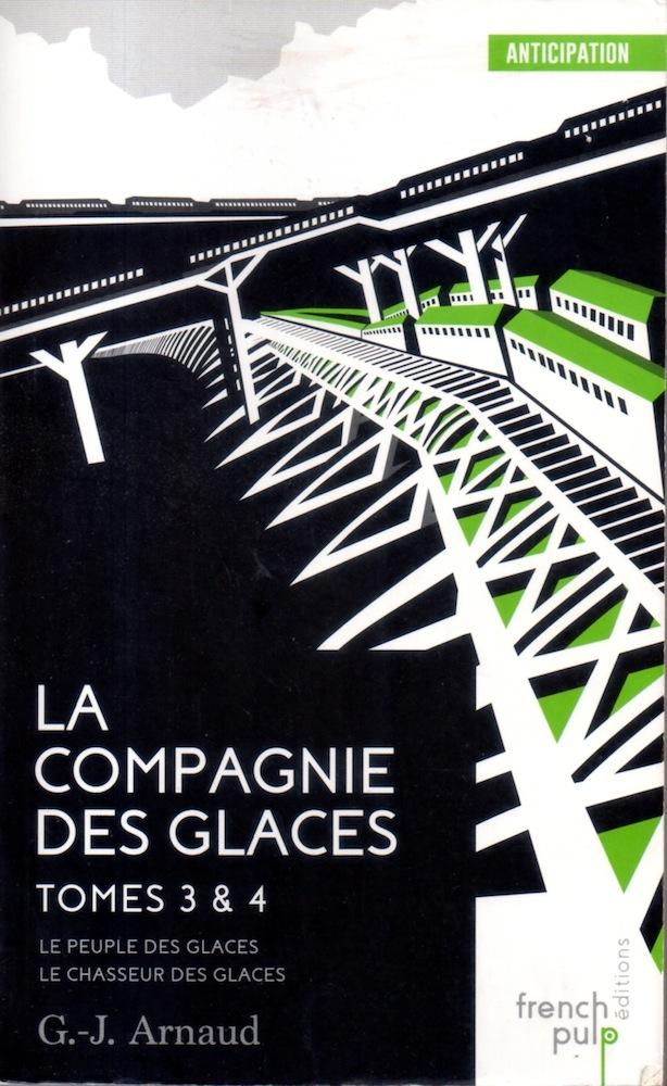 La Compagnie Des Glaces - Tomes 3 & 4