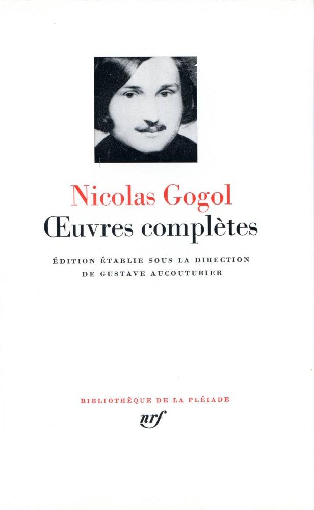 Gogol - Œuvres complètes