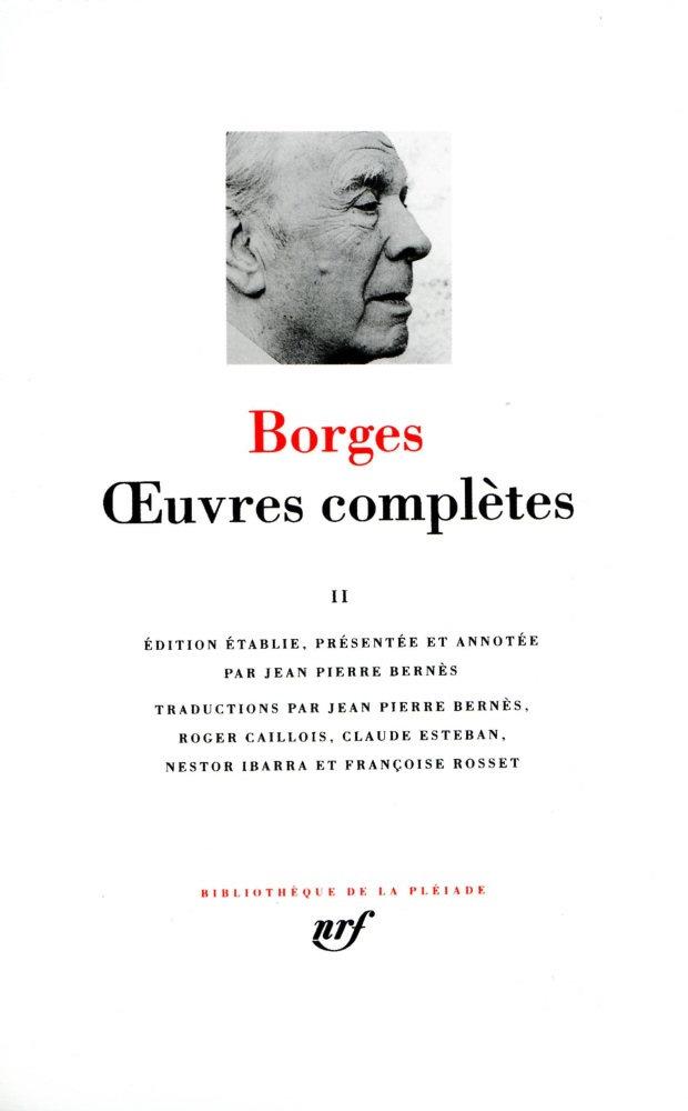 Jorge Luis Borges - Œuvres complètes, tome 2