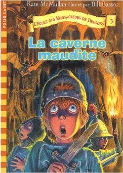 La Caverne maudite