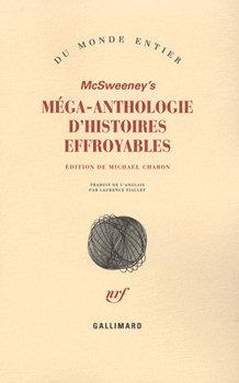 McSweeney's Méga-anthologie d'histoires effroyables