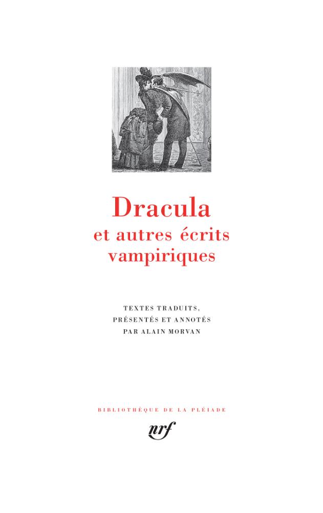 Dracula et autres écrits vampiriques