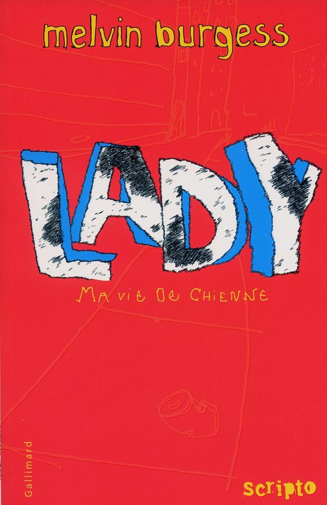 Lady, Ma vie de chienne