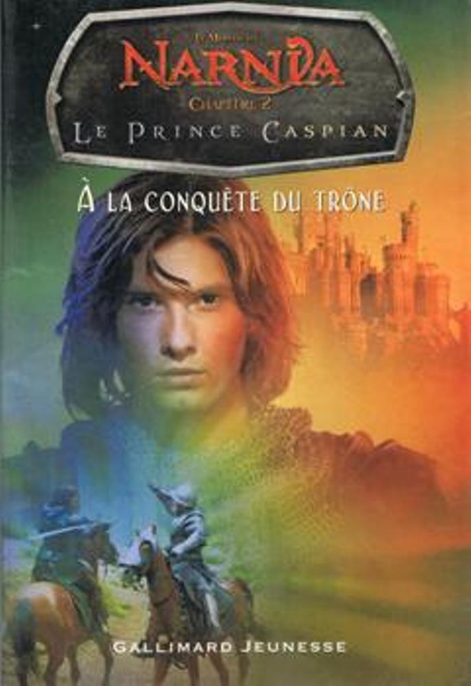 Le Prince Caspian - À la conquête du trône