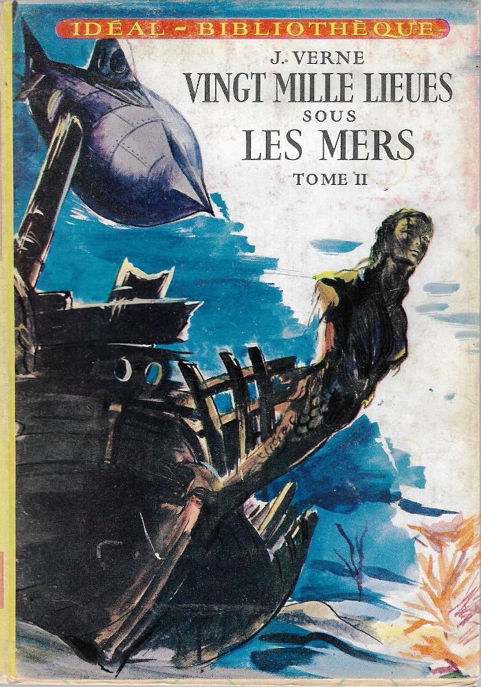 Vingt mille lieues sous les mers - tome II