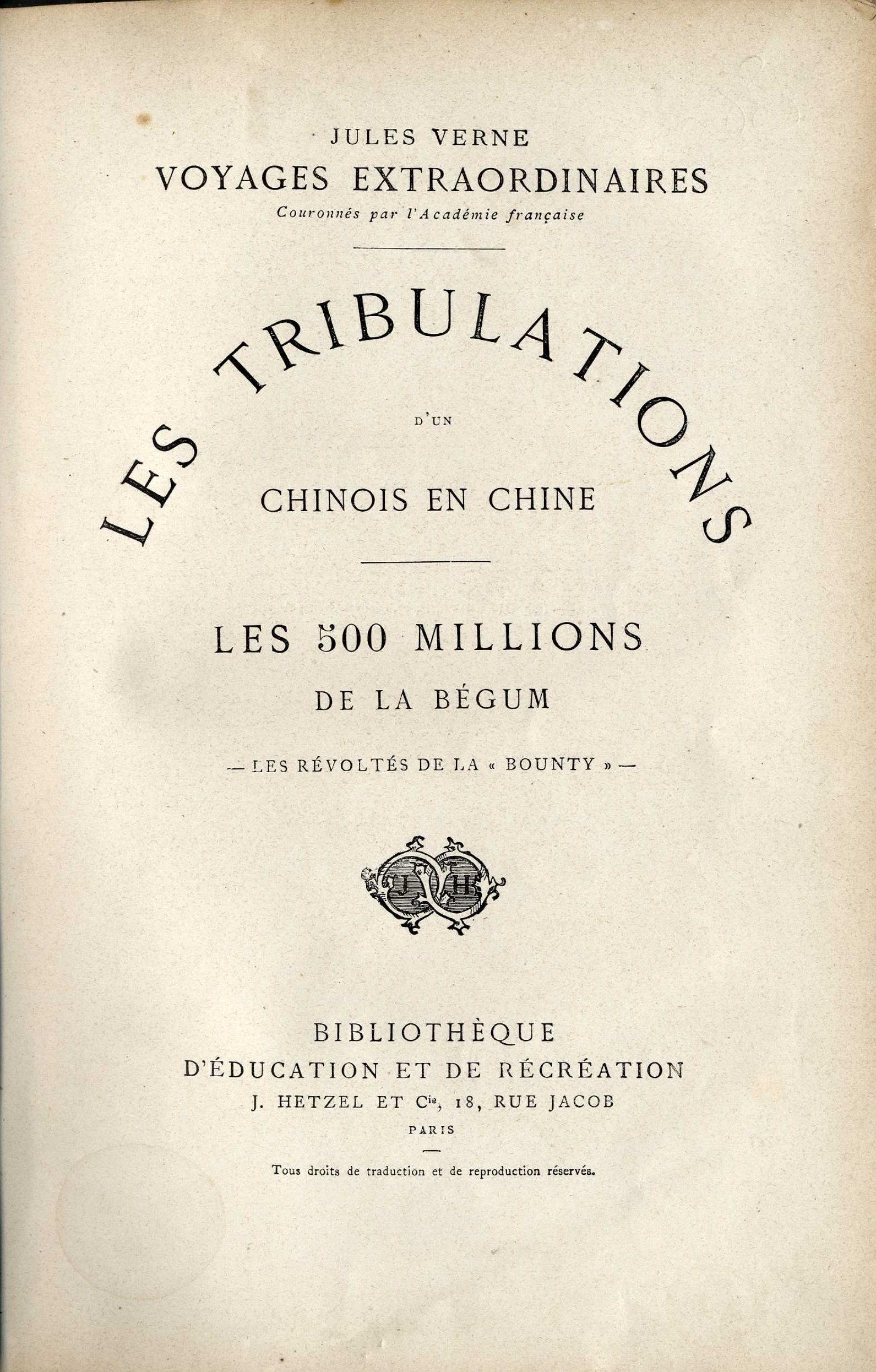 Les Tribulations d'un chinois en Chine / Les 500 millions de la Begum