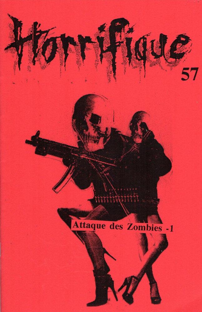 Horrifique n° 57 : Spécial Attaque des zombies - 1