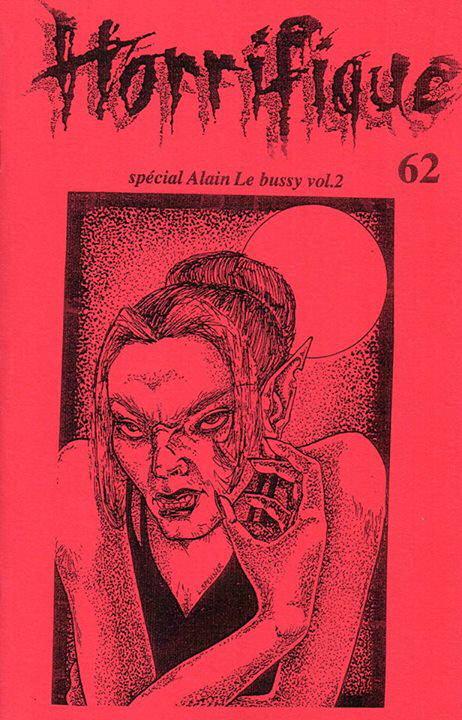 Horrifique n° 62 : spécial Alain le Bussy vol. 2