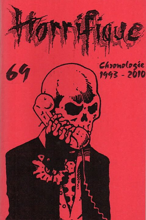 Horrifique n° 69 : Chronologie 1993-2010