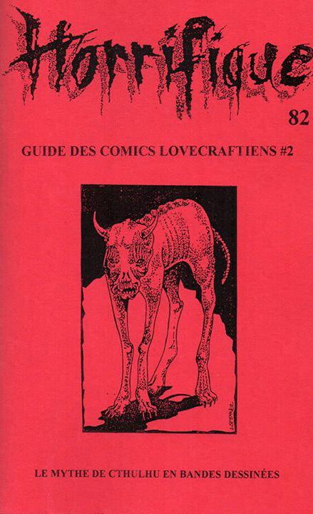 Horrifique n° 82 : spécial Guide des comics lovecraftiens #2