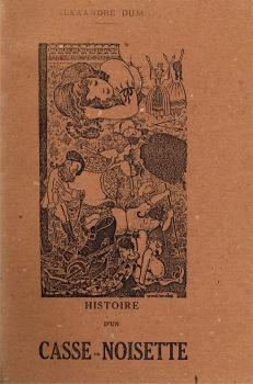 Histoire d'un casse-noisette / Casse-noisette et le Roi des Rats