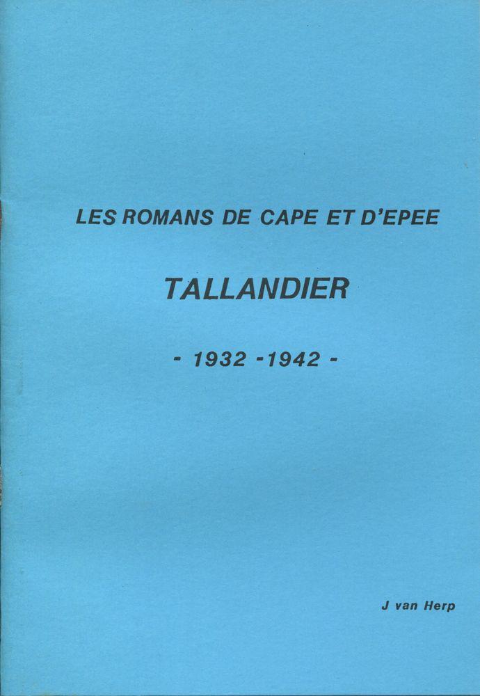 Les Romans de Cape et d'épée : Tallandier : 1932-1942