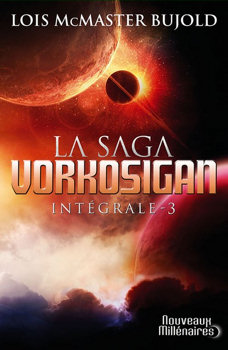 La Saga Vorkosigan - Intégrale - 3