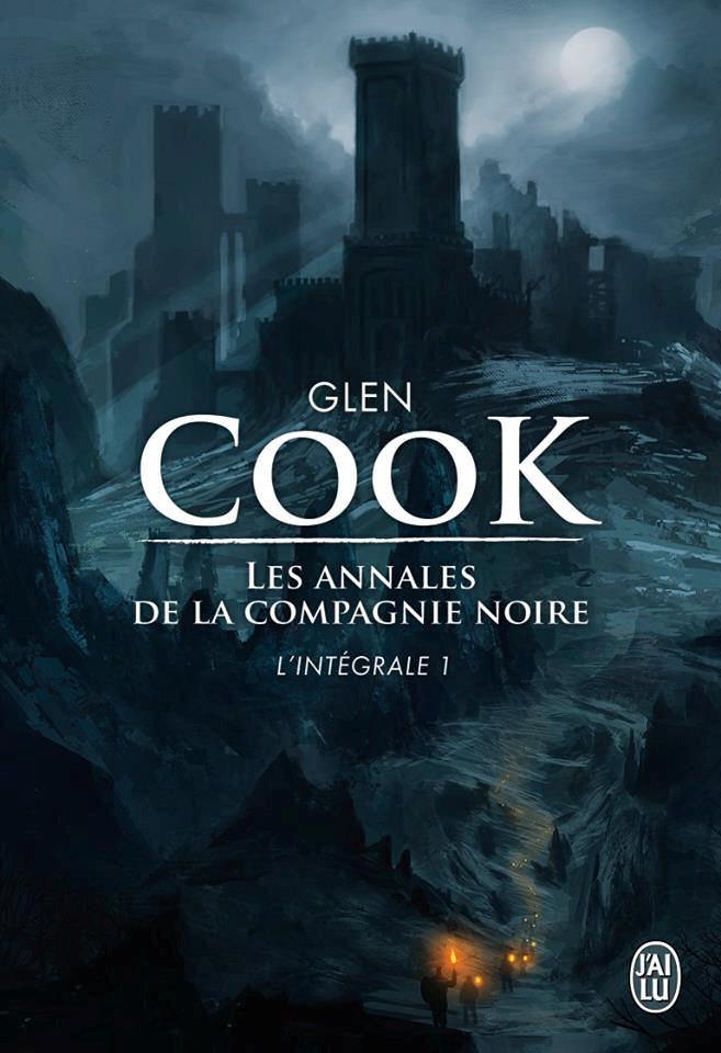 Les Annales de la Compagnie Noire - L'intégrale 1