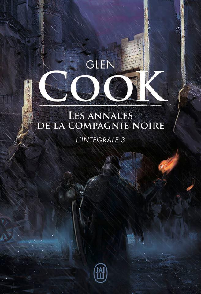 Les Annales de la Compagnie Noire - L'intégrale 3