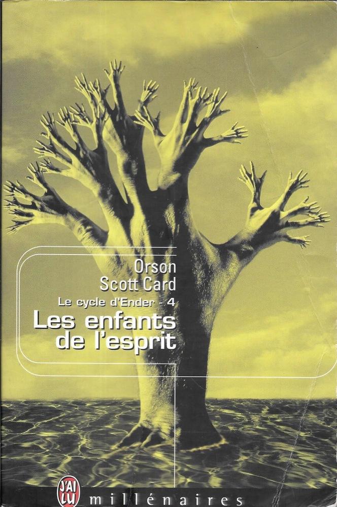 enfants de l'esprit (Les ) | Card, Orson Scott (1951-....). Auteur
