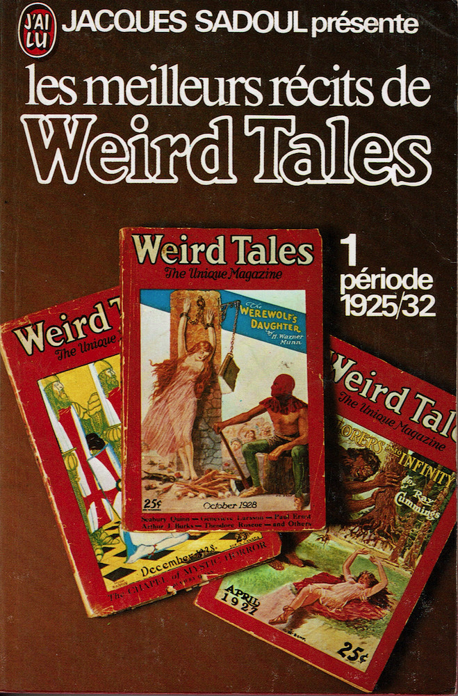 Les Meilleurs récits de Weird Tales - 1 : période 1925/32