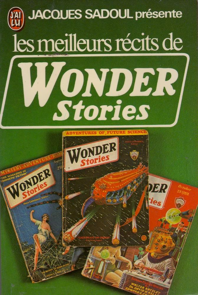 Les Meilleurs récits de WONDER STORIES