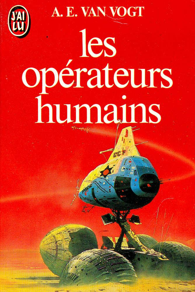 Les Opérateurs humains