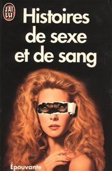 Histoires de sexe et de sang