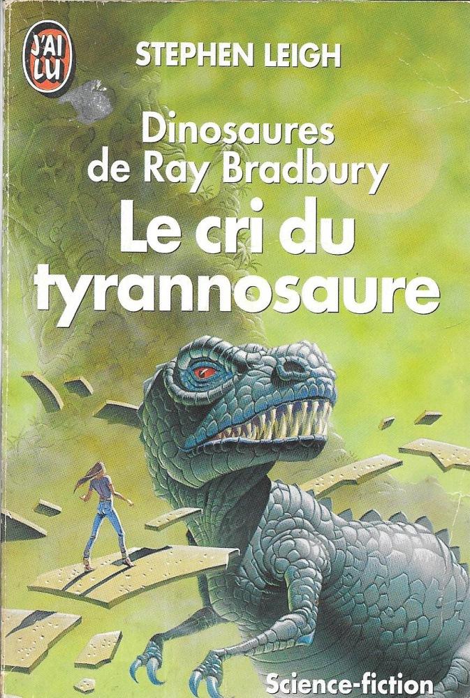 Le Cri du tyrannosaure