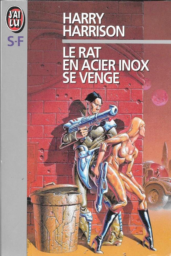 Le Rat en acier inox se venge
