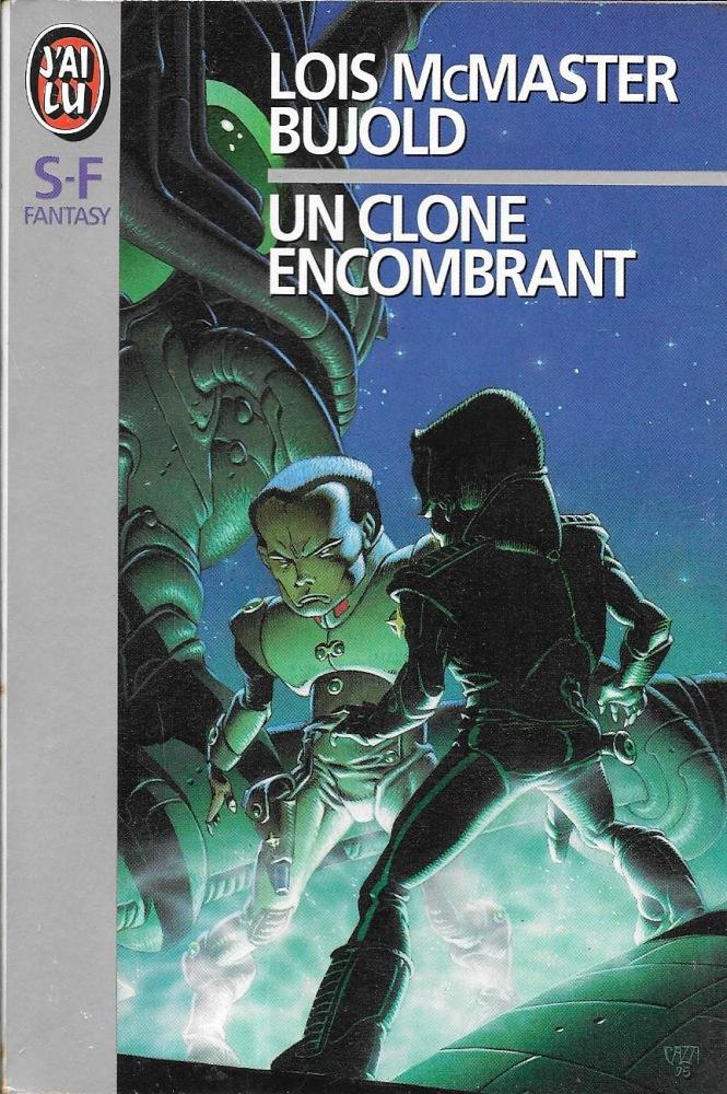 Un clone encombrant