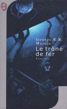 Le Trone De Fer Editions De L Ouvrage Noosfere