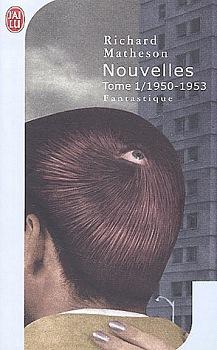 Nouvelles, tome 1 / 1950-1953