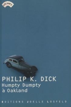 Humpty Dumpty à Oakland