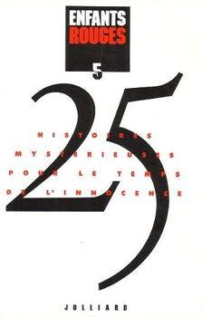 Enfants rouges - 25 histoires mystérieuses pour le temps de l'innocence