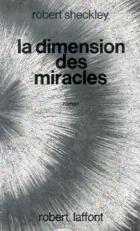 La Dimension des miracles / Échange standard