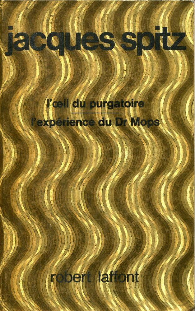 L'Oeil du purgatoire / L'expérience du Dr Mops