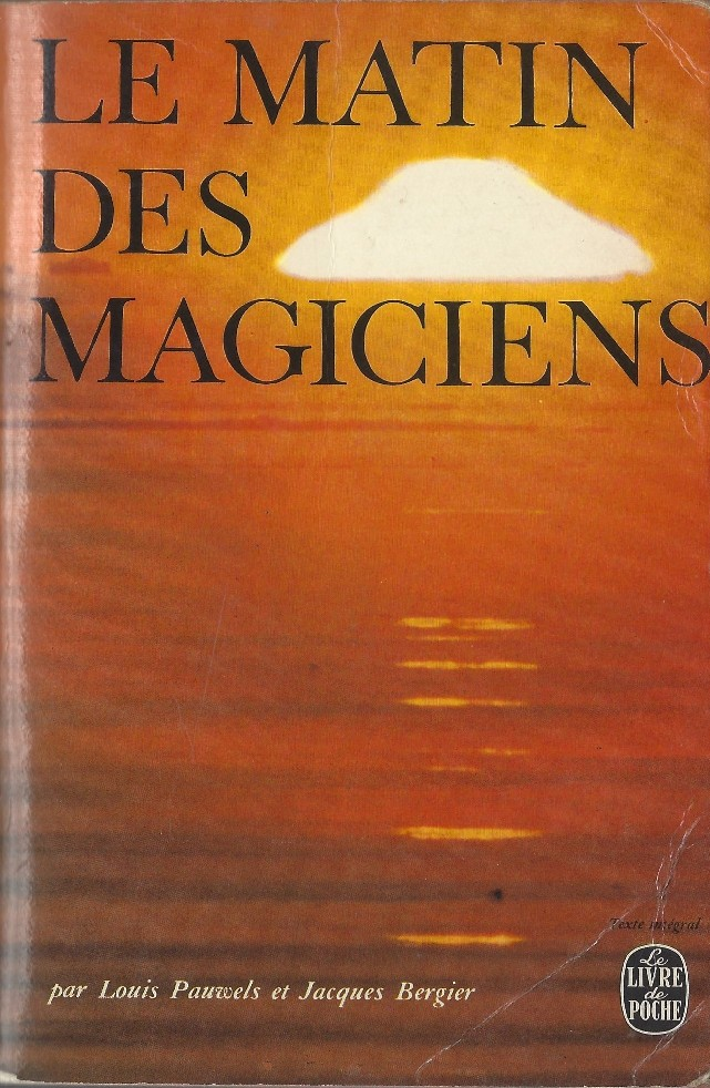 Le Matin des magiciens