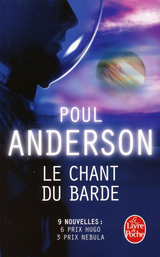 Le Chant du barde. Les meilleurs récits de Poul Anderson