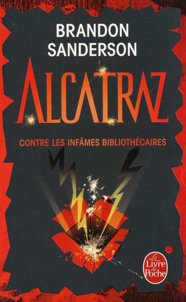 Alcatraz contre les infâmes bibliothécaires
