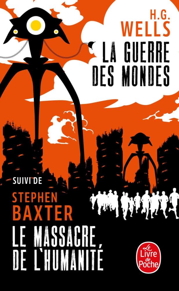 La Guerre des Mondes, suivi du Massacre de l'humanité